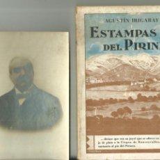 Livros antigos: 4021.- NAVARRA - ESTAMPAS DEL PIRINEO - AGUSTIN IRIGARAY. Lote 210664197