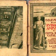 Libros antiguos: CAZURRO Y ESQUIROL : GUÍA ILUSTRADA DE LAS RUINAS DE AMPURIAS Y COSTA BRAVA CATALANA. Lote 210681551