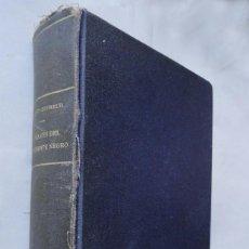 Libros antiguos: A TRAVÉS DEL CONTINENTE NEGRO, POR G.-M. HAARDT Y LOUIS AUDOIN - DUBREUIL, 1929. EXPEDICIÓN CITROËN.. Lote 210706445
