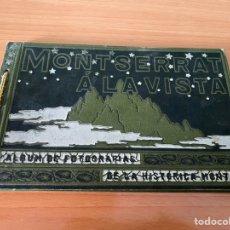 Libros antiguos: MONTSERRAT A LA VISTA - ÁLBUM DE FOTOGRAFÍAS DE LA HISTÓRICA MONTAÑA (1920). Lote 210746015