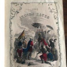 Libros antiguos: LAS RAZAS INDIAS EN NORTE Y SUR AMÉRICA 1856 THE INDIAN RACES. Lote 211608917
