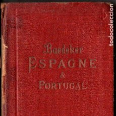 Libros antiguos: GUIA BAEDEKER ESPAGNE & PORTUGAL 1920. Lote 211680838