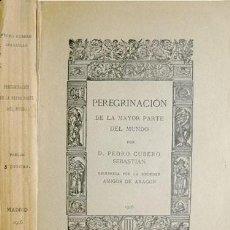Libros antiguos: CUBERO, PEDRO. PEREGRINACIÓN DE LA MAYOR PARTE DEL MUNDO. REIMPRESIÓN DE LA ED. 1680. 1916.. Lote 211681008
