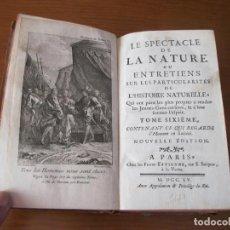Libros antiguos: LE SPECTACLE DE LA NATURE, VOL. VI, 1755. A. PLUCHE. 31 GRABADOS. Lote 211694051
