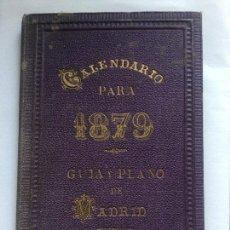 Libros antiguos: CALENDARIO PARA 1879 - GUIA Y PLANO DE MADRID - 103P.+ PLANO DESPLEGABLE - 16X11CM. Lote 211912672