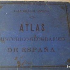Libros antiguos: 1880 ATLAS HISTÓRICO-GEOGRÁFICO DE ESPAÑA-DON JUAN DE LA GLORIA ARTERO PRPM T. Lote 211997983