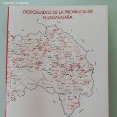 Livres anciens: LIBRO DESPOBLADOS DE LA PROVINCIA DE GUADALAJARA, POR JOSE ANTONIO RANZ YUBERO / JOSÉ RAMÓN LÓPEZ DE. Lote 212414875