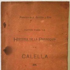 Libri antichi: DATOS PARA LA HISTORIA DE LA PARROQUIA DE CALELLA. - BARTRINA Y ROCA, FRANCISCO DE A.. Lote 123162242