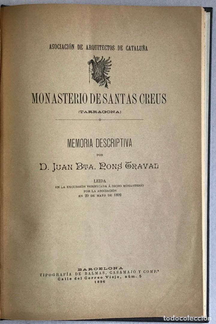 MONASTERIO DE SANTAS CREUS (TARRAGONA). MEMORIA DESCRIPTIVA LEÍDA EN LA EXCURSIÓN VERIFICADA Á DICHO (Libros Antiguos, Raros y Curiosos - Geografía y Viajes)