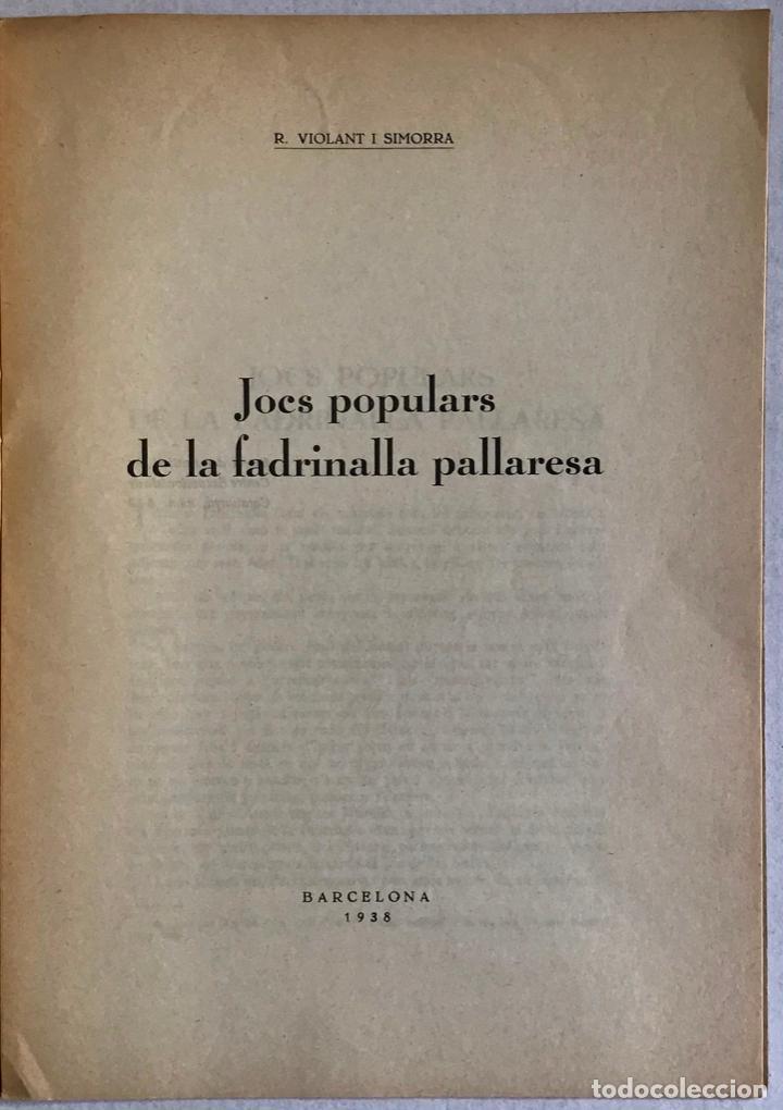 Libros antiguos: JOCS POPULARS DE LA FADRINALLA PALLARESA. - VIOLANT I SIMORRA, R. - Foto 2 - 123259984