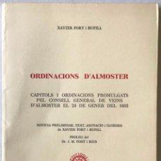 Libros antiguos: ORDINACIONS D'ALMOSTER. CAPÍTOLS I ORDINACIONS PROMULGATS PEL CONSELL GENERAL DELS VEÏNS D'ALMOSTER. Lote 123189702