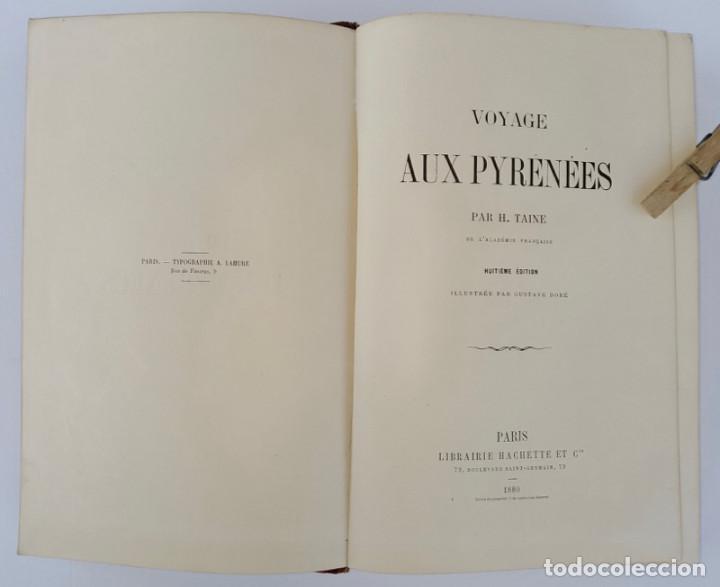 Libros antiguos: VOYAGE AUX PYRÉNÉES - H.Taine - 1880 - Ilustrado por GUSTAVE DORÉ - Magnífico ejemplar - Foto 3 - 213737092