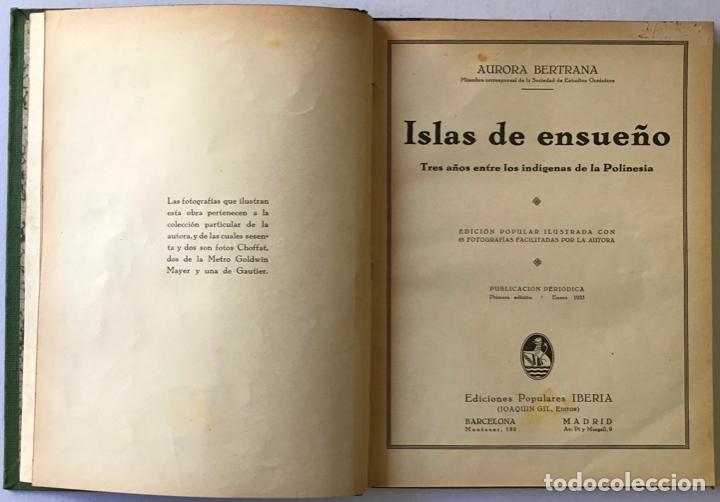 ISLAS DE ENSUEÑO. TRES AÑOS ENTRE LOS INDÍGENAS DE LA POLINESIA. - BERTRANA, AURORA. (Libros Antiguos, Raros y Curiosos - Geografía y Viajes)