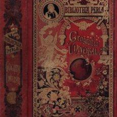 Libros antiguos: CRISTÓBAL DE REYNA : GEOGRAFÍA UNIVERSAL PINTORESCA (CALLEJA, C. 1900). Lote 214015598