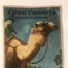 Libri antichi: GRAN CANARIA CONTINENTE EN MINIATURA. Lote 214034652