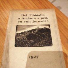 Libros antiguos: LIBRO ANDORRANO DE 1927. Lote 214576196