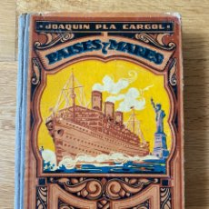 Libros antiguos: PAISES Y MARES, TERCER MANUSCRITO - JOAQUIN PLA CARGOL (DALMAU CARLES, 1932). Lote 214801000