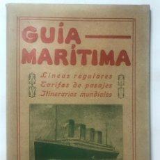 Libros antiguos: GUIA MARITIMA LINEAS REGULARES DE VAPORES 1915 ITINERARIOS MUNDIALES. Lote 215948908