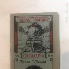 Libros antiguos: GUIA DE FERROCARRILES RAPIDO. CATALUNYA 1924 INDICADORES DE FERROCARRILES DE ESPAÑA. Lote 215950832