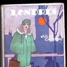 Libros antiguos: JULIO CAMBA : LONDRES (ESPASA CALPE, 1927) CUBIERTA DE PENAGOS. Lote 216702220