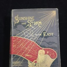 Libros antiguos: SUNSHINE AND STORM IN THE EAST, CYPRUS AND CONSTANTINOPLE. MRS. ANNIE BRASSEY, 1880 FIRMA AUTOGRAFA. Lote 218662563