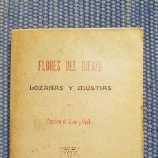 Libros antiguos: LLANO Y OVALLE, FRANCISCO DE: FLORES DEL BIERZO. LOZANAS Y MUSTIAS. Lote 218964590