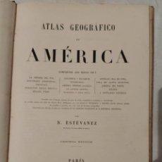 Libros antiguos: ATLAS GEOGRÁFICO DE AMÉRICA - N. ESTÉVANEZ. Lote 218998932