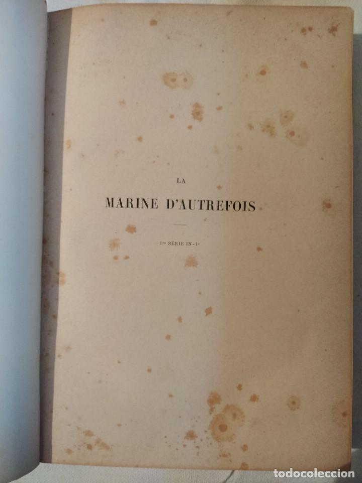 Libros antiguos: La Marine d'Autrefois - Georges Contesse - Foto 2 - 219000447