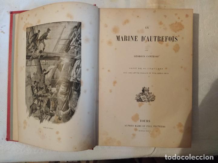 Libros antiguos: La Marine d'Autrefois - Georges Contesse - Foto 3 - 219000447