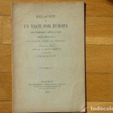 Libros antiguos: RELACIÓN DE UN VIAJE POR EUROPA CON LA PEREGRINACIÓN A SANTIAGO - MÁRTIR, OBISPO DE ARZENDJAN. Lote 219165688