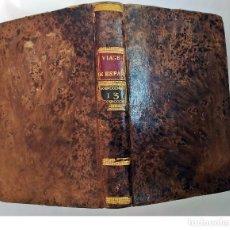 Libros antiguos: AÑO 1788: VIAGE A ESPAÑA.. Lote 219273330