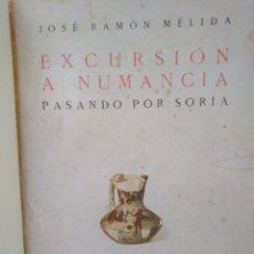 Libros antiguos: EXCURSIONES A NUMANCIA PASANDO POR SORIA-JOSÉ RAMON MELIDA,RUIZ HERMANOS 1922,HOLANDESA TELA ENCUADE. Lote 219277632