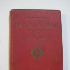 Libros antiguos: LA VALL D'ARAN-GUIA DEL TURISTA-AÑO 1931-CON FOTOGRAFIAS-VER FOTOS-(V-22.279). Lote 219337440