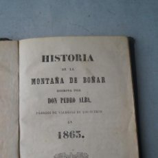 Libros antiguos: HISTORIA DE LA MONTAÑA DE BOÑAR. DON PEDRO ALBA. 1864. Lote 219373152