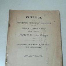 Libros antiguos: GUIA DE MONUMENTOS HISTORICOS Y ARTISTICOS DE SEVILLA. MANUEL SERRANO ORTEGA. 1911. SOLO TEXTO. VER. Lote 219585977