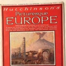 Libri antichi: PICTURESQUE EUROPE. HUTCHINSON'S PART1 ILUSTRACIONES A DOS COLORES. TARRAGONA, MONTSERRAT. Lote 219900346