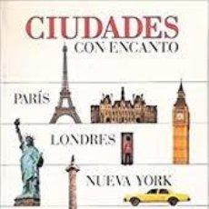 Libros antiguos: CIUDADES CON ENCANTO. PARIS, LONDRES, NUEVA YORK, ROMA, PRAGA, VIENA. GUIAS VISUALES +. Lote 220585406