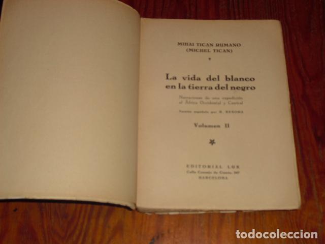 Libros antiguos: LA VIDA DEL BLANCO EN LA TIERRA DEL NEGRO - Foto 2 - 220891197