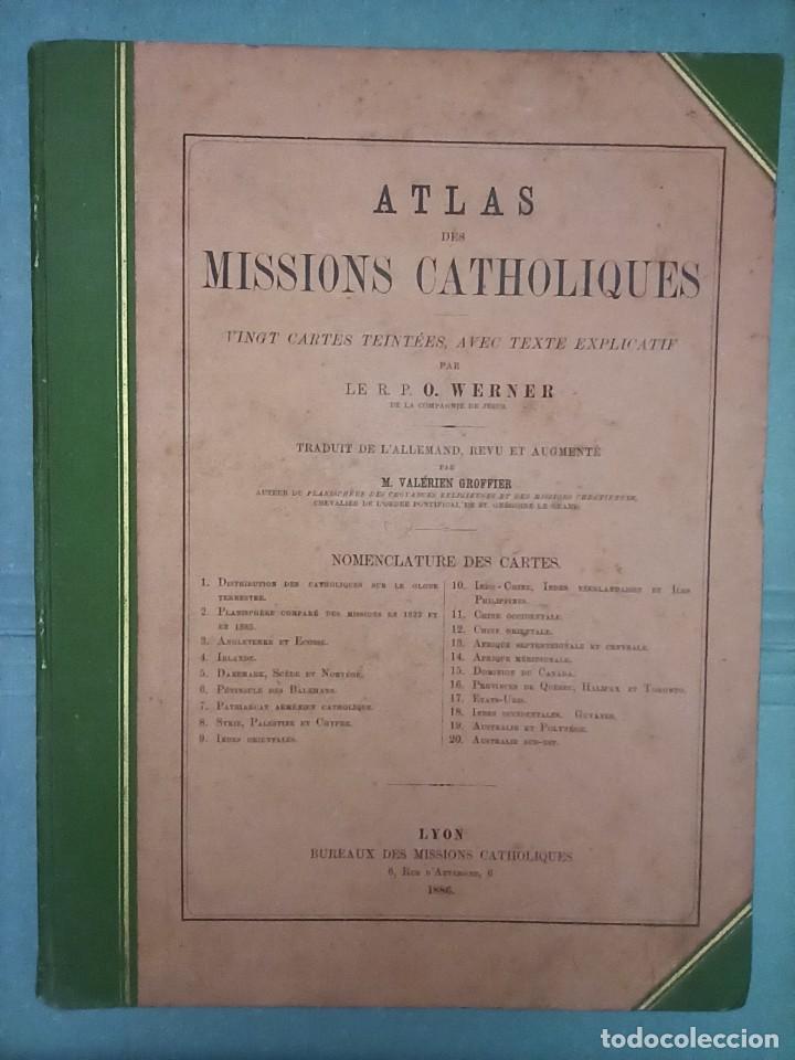 ESPLÉNDIDO ATLAS MISIONES CATÓLICAS, WERNER, LYON, 1886, 20 MAPAS Y TABLAS INGENTE INFORMACIÓN (Libros Antiguos, Raros y Curiosos - Geografía y Viajes)