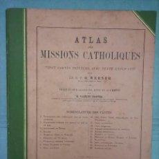 Libros antiguos: ESPLÉNDIDO ATLAS MISIONES CATÓLICAS, WERNER, LYON, 1886, 20 MAPAS Y TABLAS INGENTE INFORMACIÓN. Lote 220966268