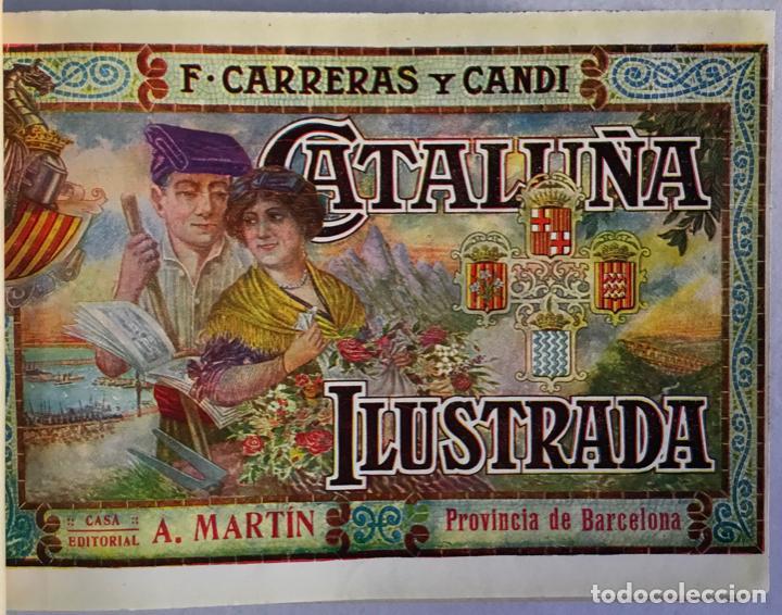 Libros antiguos: CATALUÑA ILUSTRADA. - CARRERAS Y CANDI, F. - Foto 9 - 123172075