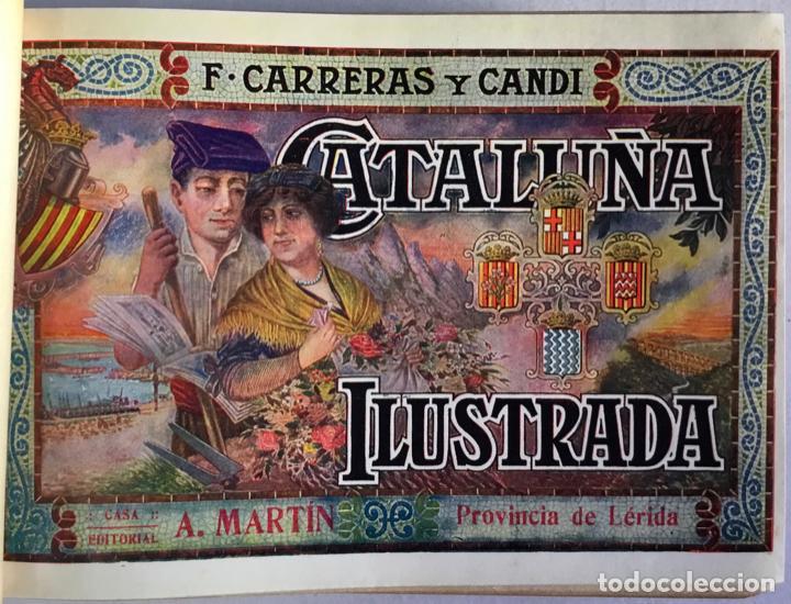 Libros antiguos: CATALUÑA ILUSTRADA. - CARRERAS Y CANDI, F. - Foto 23 - 123172075