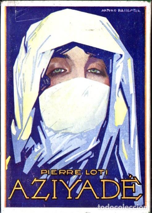 PIERRE LOTI : AZIYADÉ (CERVANTES, 1936) TAPA DURA (Libros Antiguos, Raros y Curiosos - Geografía y Viajes)