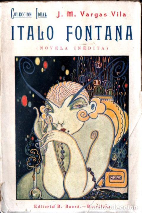 VARGAS VILA : ITALO FONTANA (BAUZÁ, 1930) INTONSO (Libros Antiguos, Raros y Curiosos - Geografía y Viajes)