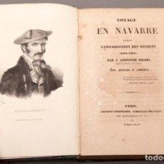 Livres anciens: RESERVADO!VOYAGE EN NAVARRE PENDANT L'INSURRECTION DES BASQUES (1830-1835) - J. AGUSTIN CHAHO - 1836. Lote 221391850