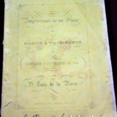 Livres anciens: LUIS DE LA ROSA ... IMPRESIONES DE UN VIAGE DE MEXICO A WASHINGTON ... 1848 PRIMERA EDICION. Lote 221815342