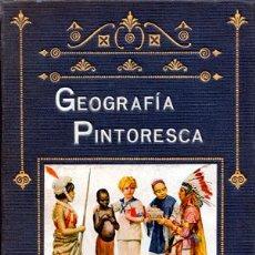 Libri antichi: PERÉS, RAMÓN; MATEOS DE DIEGO, JUAN - GEOGRAFÍA PINTORESCA. Lote 221928775