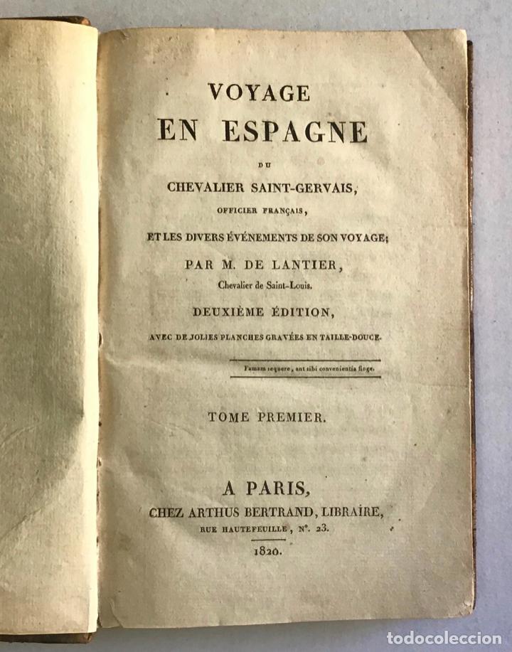 Libros antiguos: VOYAGE EN ESPAGNE DU CHEVALIER SAINT-GERVAIS, officier français... - LANTIER. 1089. - Foto 2 - 222017457