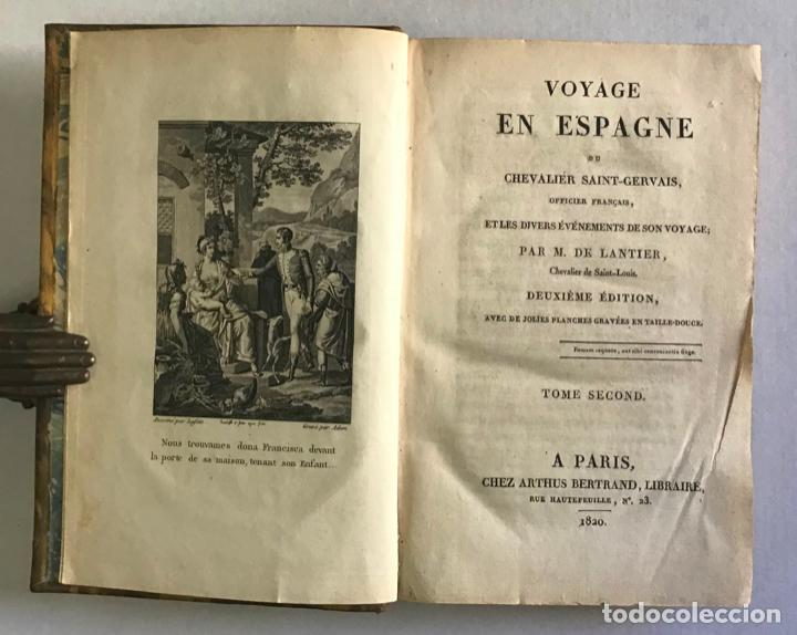 Libros antiguos: VOYAGE EN ESPAGNE DU CHEVALIER SAINT-GERVAIS, officier français... - LANTIER. 1089. - Foto 5 - 222017457