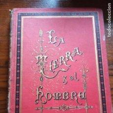 Libros antiguos: LA TIERRA Y EL HOMBRE.-FEDERICO DE HELLWALD.1886.TOMO I.. Lote 222145741
